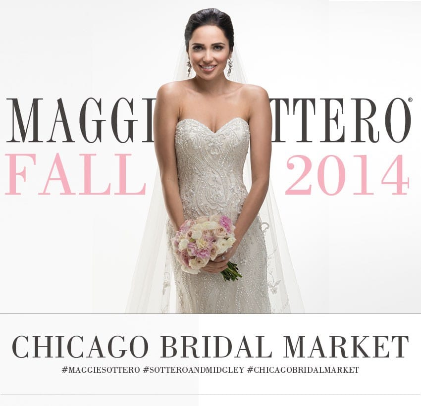 Join Maggie Sottero and Sottero and Midgley for the debut of our Fall 2014 Collections!